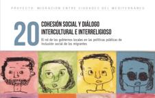 Cohesión social y diálogo intercultural y religioso - El rol de los gobiernos locales en las políticas públicas de inclusión social de los migrantes