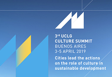 UCLG Culture Summit and Executive Bureau: Cities lead cultural actions in sustainable development