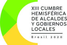 La Cumbre XIII Cumbre Hemisférica de Alcaldes y Autoridades Locales en Pernambuco Brasil, marzo 2020
