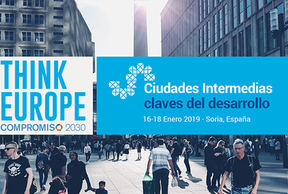 Think Europe-Compromiso 2030: Ciudades Intermedias, claves del desarrollo