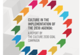 "Report ""Culture in the Implementation of the 2030 Agenda"""