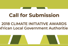 UCLG Africa launches call for submission to 2018 Climate Initiative Awards at Africities Summit