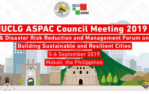 "UCLG ASPAC Council Meeting ""Building Sustainable and Resilient Asia-Pacific Cities"