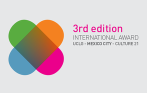 3rd International Award UCLG – Mexico City – Culture 21