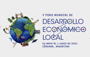 ¡El V WFLED está a punto de comenzar!  El V Foro Mundial de Desarrollo Económico Local comienza pronto