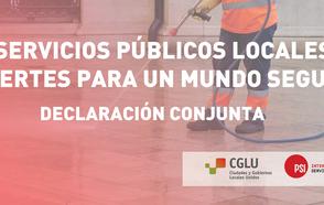 """""""Servicios públicos locales fuertes para un mundo seguro"""" Declaración conjunta de CGLU y PSI en el contexto de la pandemia de la COVID-19"""