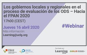 Webinar: Los gobiernos locales y regionales en el proceso de evaluación de los ODS – Hacia el FPAN 2020
