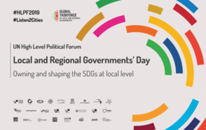 At the 2019 HLPF, local and regional governments will call for accelerated action to localize the SDGs