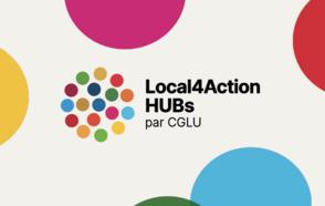 De nouvelles opportunités pour présenter et synchroniser les initiatives locales de durabilité grâce à notre initiative Local4Action HUBs !