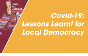 Local leaders and their associations and Academia address the renewal of local democracy in the framework of the #CitiesAreListening Experiences