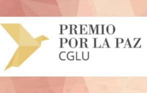 La convocatoria de candidaturas para el Premio de la Paz 2019 de CGLU está abierta oficialmente: postule antes del 30 de abril