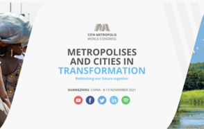 13th Metropolis World Congress, Metropolis and Cities in tranformation
