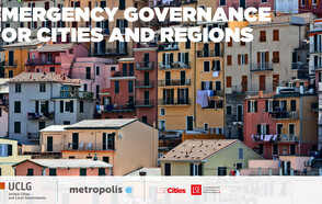 """""""Emergency Governance for Cities and Regions"""" – Monitoring the impact of COVID 19 and its aftermath"""
