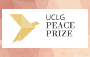 You are still on time to submit your application for the UCLG Peace Prize 2019