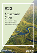 Peer learning note Amazonian Cities- Sustainable use of terrestrial ecosystems