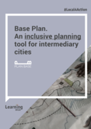 Base Plan. An inclusive planning tool for intermediary cities