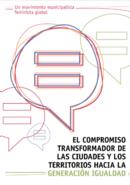 El compromiso transformador de  las ciudades y los territorios hacia la Generación Igualdad