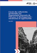 L'accès des collectivités territoriales aux financements innovants de l'UE pour le développement