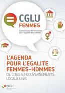 CGLU Femmes: L'AGENDA  POUR L'EGALITE  FEMMES-HOMMES