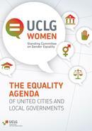 UCLG Women. The Equality Agenda