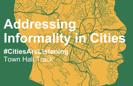 Addressing Informality in Cities - UCLG CONGRESS / Town Hall Track