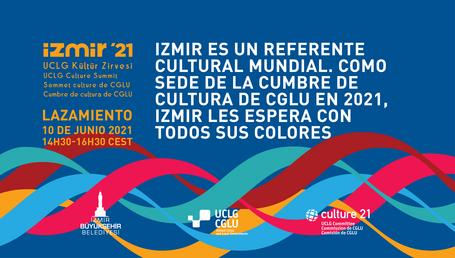 Alcaldes y actores culturales se reúnen en Izmir y virtualmente para el lanzamiento oficial de la 4ª Cumbre de Cultura de CGLU