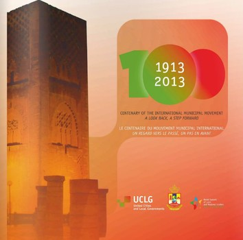La publication du centenaire du mouvement municipal international