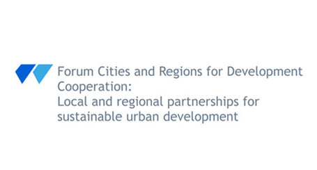 Forum Cities and Regions for Development Cooperation: Local and regional partnerships for sustainable urban development