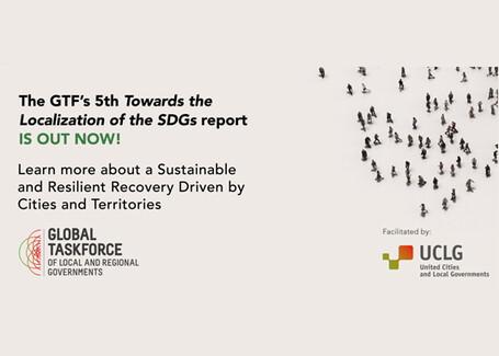 Le cinquième rapport « Vers la localisation des ODD » souligne les atouts de la prestation de services locaux en pleine pandémie, en tant que vecteur d'accélération de la localisation des ODD