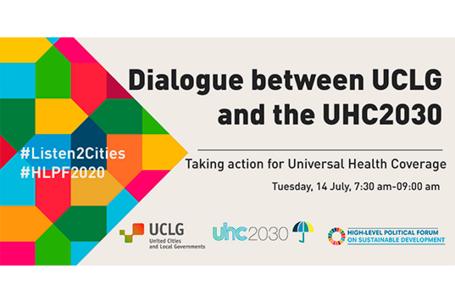 CGLU et CUS2030 unissent leurs forces pour donner une nouvelle dimension au débat sur la santé universelle lors du Forum politique de haut niveau de 2020