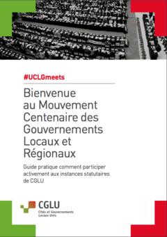 Bienvenue au Mouvement Centenaire des Gouvernements Locaux et Régionaux