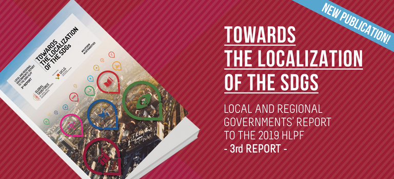 PUBLICATION 3rd report local and regional govs to HLPF 2019