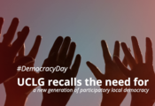 At the occasion of International Democracy Day UCLG recalls the need for a new generation of participatory local democracy