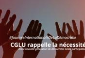 A l'occasion de la Journée Internationale de la Démocratie CGLU rappelle la nécessité d'une nouvelle génération de démocratie locale participative