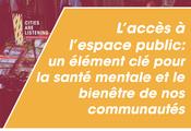 La reprise doit également tenir compte de la santé mentale de nos communautés et d'un accès équitable à l'espace public