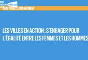 Les villes en action : s'engager pour l'égalité des genres